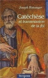 Catéchèse et transmission de la foi