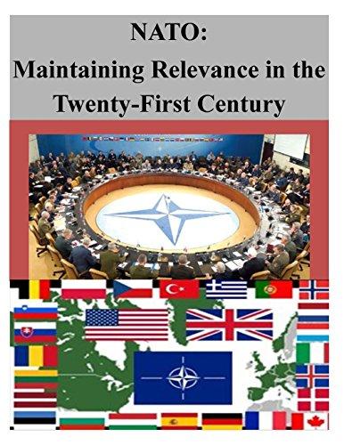 NATO: Maintaining Relevance in the Twenty-First Century