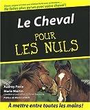 CHEVAL POUR LES NULS