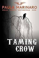Taming Crow (Hells Saints Motorcycle Club) (English Edition)