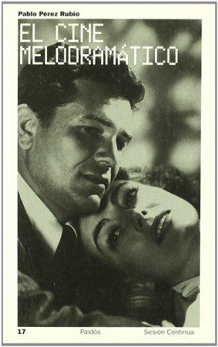 Cine melodramatico (Libros Para Acariciar)