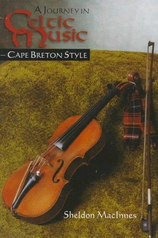 Music: Cape Breton Style by Sheldon MacInnes (1998-02-02) (Celtic Cape)