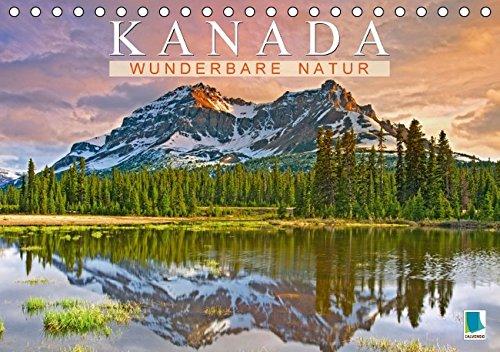 Kanada-spray (Kanada: Wunderbare Natur (Tischkalender 2016 DIN A5 quer): Kanada: Naturwunder im Norden der Welt (Monatskalender, 14 Seiten) (CALVENDO Orte))