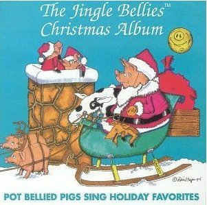 Potbellied Pigs Sing Holiday Favorites - The Jingle Bellies Christmas Album