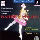 La Danse par le disque Vol.5 ; Lyrique ; Niveau moyen et avancé