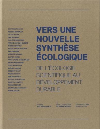 Vers une nouvelle synthèse écologique : De l'écologie scientifique au développement durable