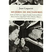 Mujeres De Dictadores/the Dictators' Women (Spanish Edition) by Juan Gasparini (2005-11-28)