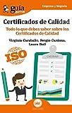 Guíaburros Certificados de Calidad: Todo lo que debes saber sobre los Certificado de Calidad