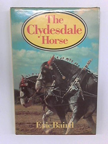 Clydesdale Horse by Eric Baird (1982-04-03)