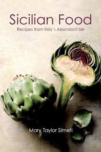 Sicilian Food: Recipes from Italy's Abundant Isle by Mary Taylor-Simeti (30-Jun-2009) Paperback