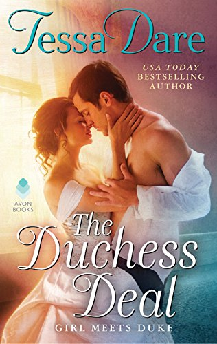The Duchess Deal: Girl Meets Duke por Tessa Dare