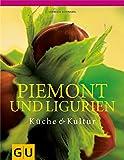 Piemont und Ligurien (GU Für die Sinne) - Cornelia Schinharl