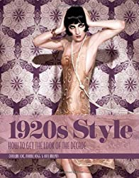 1920s Style: How to Get the Look of the Decade by Mulvey, Kate, Fogg, Marnie, Cox, Caroline (2014) Gebundene Ausgabe