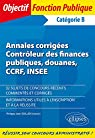 Annales corrigées Contrôleur des finances publiques, douanes, CCRF, INSEE par Blanc