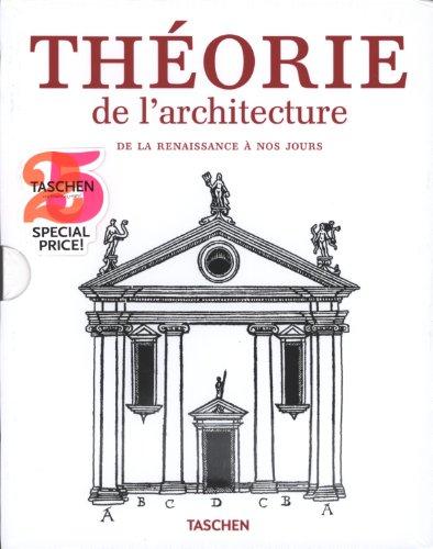 Théorie de l'architecture, de la Renaissance à nos jours par Christof Thoenes