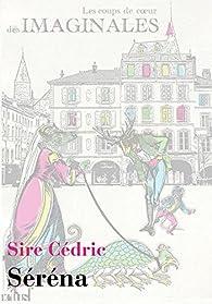 Séréna par Cédric Sire