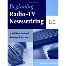 Beginning Radio-TV Newswriting: A Self-Instructional Learning Experience