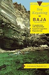 Sea Kayaking in Baja by Andromeda Romano-Lax (1993-06-02)