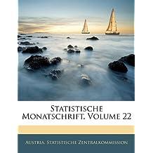 Statistische Monatschrift, Volume 22