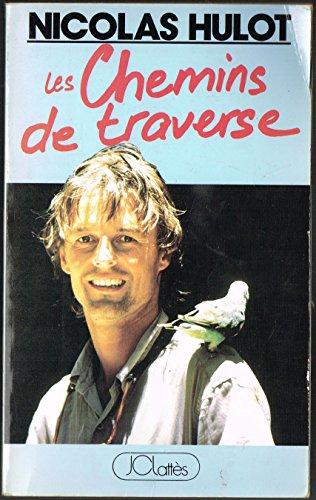 Les Chemins De Traverse par Nicolas Hulot