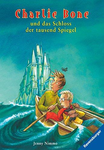 Charlie Bone und das Schloss der tausend Spiegel (Band 4)