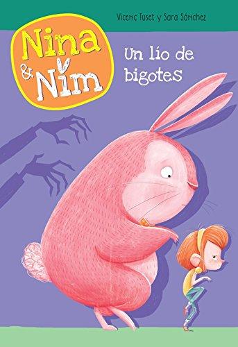 Un lío de bigotes (Serie Nina y Nim) por Martín Roca