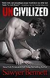 Uncivilized (English Edition)