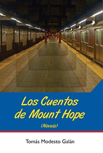 Los cuentos de Mount Hope por Tomás Modesto Galán