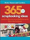 365 Days of Scrapbooking Ideas (Better Homes & Gardens Crafts)