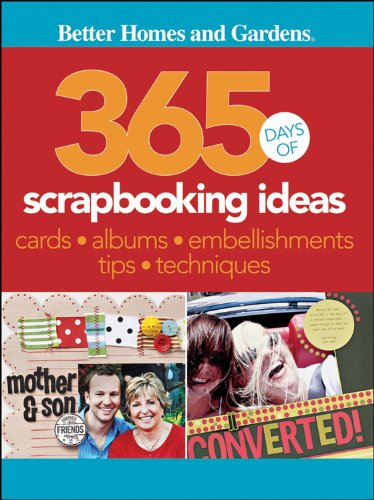 365 Days of Scrapbooking Ideas (Better Homes & Gardens Cooking)