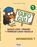 Gufo Gulì 1: gioco con i numeri + esercizi casa-scuola