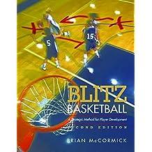 Blitz Basketball: A Strategic Method for Youth Basketball Skill Development (English Edition)