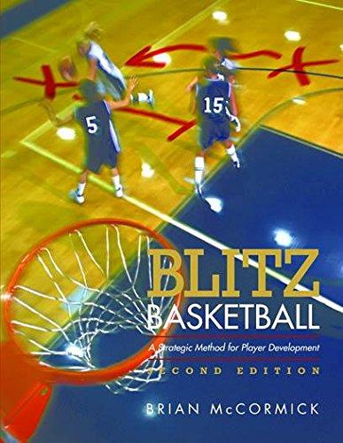 Blitz Basketball: A Strategic Method for Youth Basketball Skill Development (English Edition) por Brian McCormick