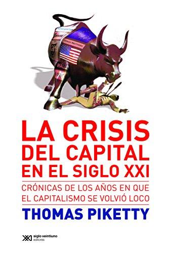 La crisis del capital en el siglo XXI: C...