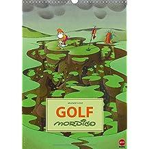 Mordillo: GOLF (Wandkalender 2015 DIN A3 hoch): Aberwitzige Cartoons für alle Golf-Fans (Monatskalender, 14 Seiten)