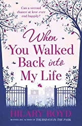 By Hilary Boyd - When You Walked Back into My Life