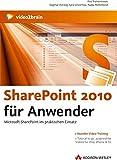 SharePoint 2010 für Anwender - Videotraining (PC+MAC+Linux)