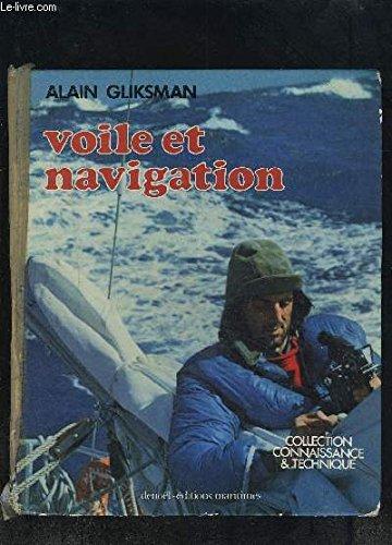 Voile et navigation (Collection Connaissance et technique) par Alain Gliksman
