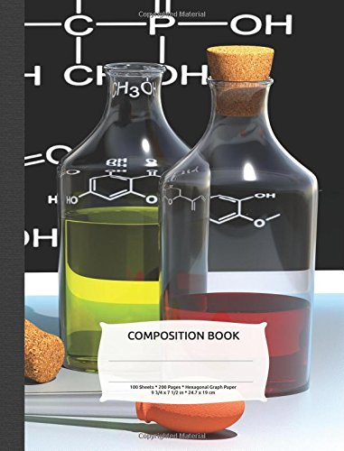 Hexagonal Graph Paper Composition Notebook: Organic Chemistry & Biochemistry Note Book, 200 pages 1/4 hexagons (Science Notebooks Series) (Graph-material)