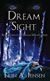 Dream Sight: Book Three of The Dream Waters Series: Volume 3