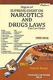 Thakkar's Digest of Supreme Court on Narcotics and Drugs Laws Case Law Finder 1995-2016