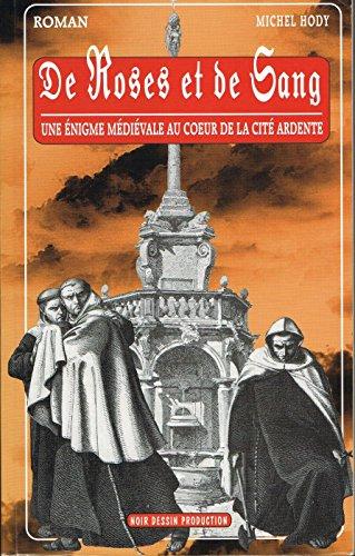 De roses et de sang: Une enquête d'Amaury le Cathare. (French Edition)