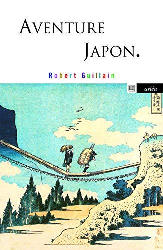 Aventure Japon par Robert Guillain