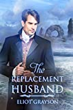 The Replacement Husband (English Edition)