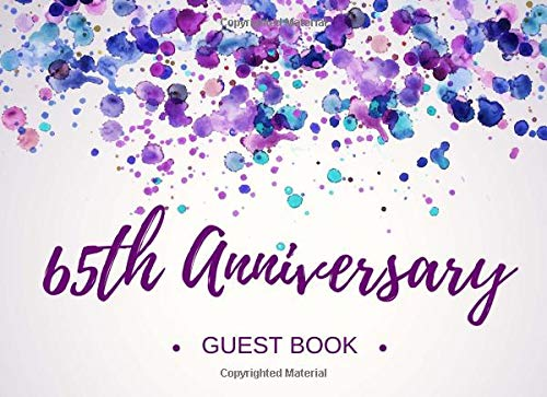 65th Anniversary Guest Book: Visitor Registry - Memory Signature Keepsake - 65th Wedding Celebration Party (Inexpensive Favor Wedding Ideen)