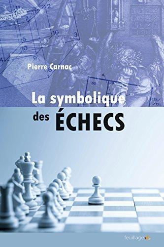 La symbolique des échecs par (Broché)