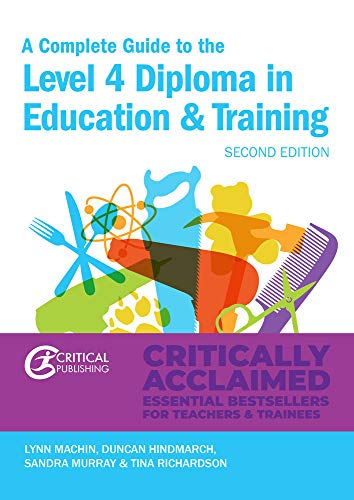 A Complete Guide to the Level 4 Certificate in Education and Training (Further Education)