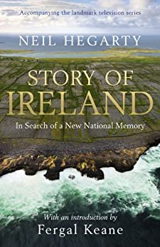 Story of Ireland by [Hegarty, Neil]
