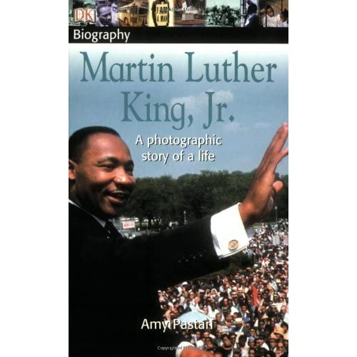 DK Biography: Martin Luther King, Jr. by Amy Pastan (2004-08-23)