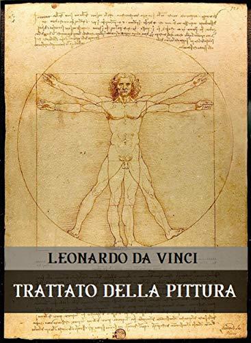 Trattato della pittura (Italian Edition) eBook: Leonardo da Vinci ...